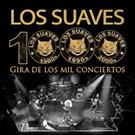 Los Suaves: gira de los 1000 conciertos y reunión