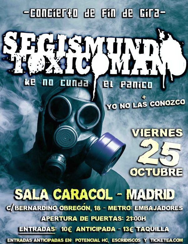 Cartel fin de gira Segismundo Toxicómano 2013 Madrid