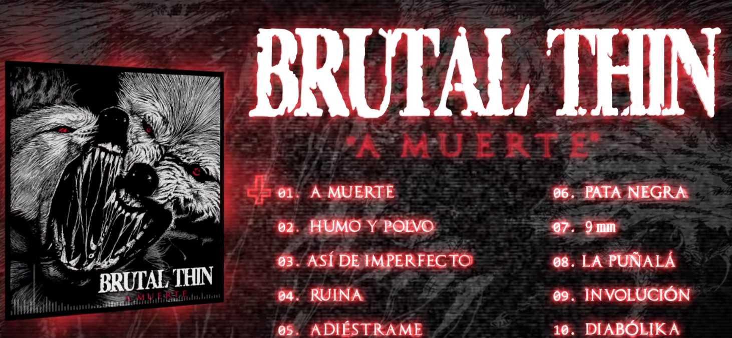Brutal Thin lanza su nuevo disco: A muerte