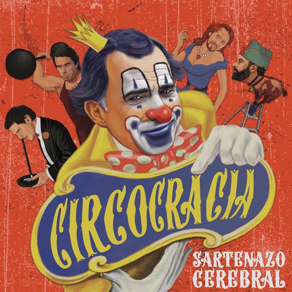 Portada de Circocracia - Sartenazo Cerebral