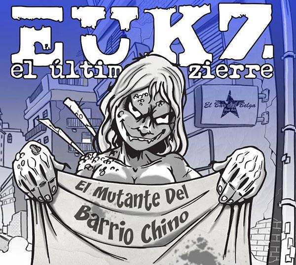 EUKZ - El Mutante del Barrio Chino