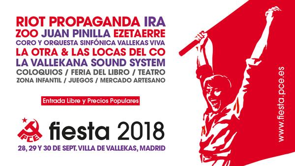 Fiesta PCE 2018 - Último Concierto Riot Propaganda