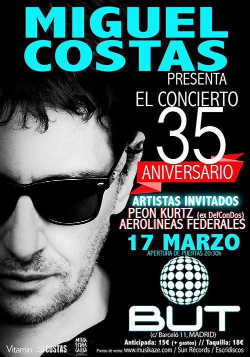 Miguel Costas - 35 Aniversario - Madrid